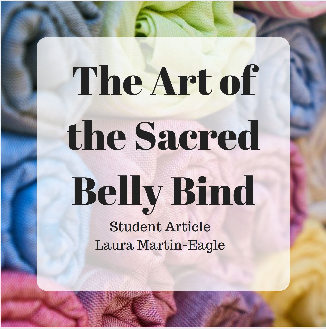 The Art Of The Sacred Belly Bind